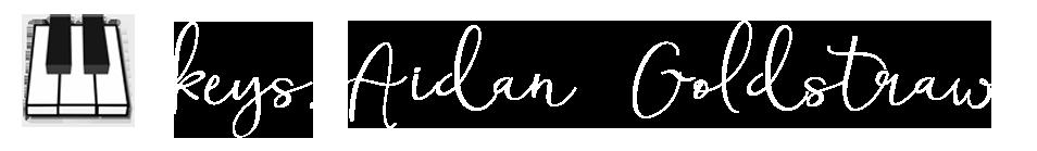 keys: Aidan Goldstraw